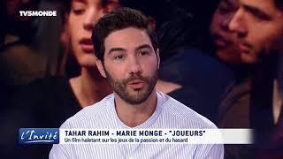 """Tahar RAHIM et Marie MONGE : """"Nous sommes des joueurs"""""""