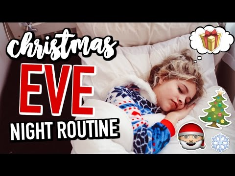 CHRISTMAS EVE Night Routine!
