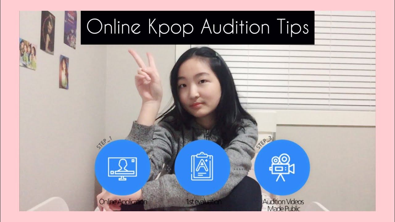 The Process Of K Pop Auditioning Kpop Audition Tips Youtube