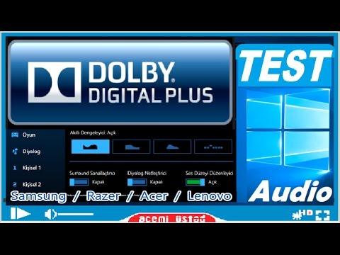 DOLBY Digital PLUS  Ses kalitesi [Audıo qualıty / Test] Acer ,Razer,  Lenovo, Samsung ,Toshıba  Video