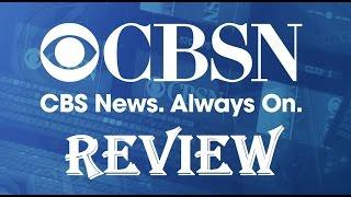 CBS News 24/7 Live Streaming News Network Review - CBSN 2016 Webby Award Winner - Roku