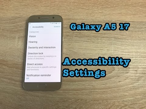 Samsung Galaxy A5 2017 Accessibility Settings