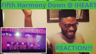 Fifth Harmony Down @ IHEART (Reaction)!!!