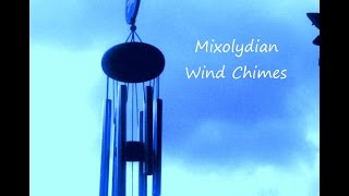 Balance Your Mind with Modal Wind Chimes - (Mixolydian)