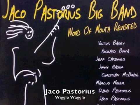 Jaco Pastorius - Wiggle Waggle