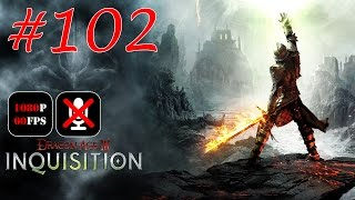 Dragon Age: Inquisition #102 - Осколки в Западном Пределе