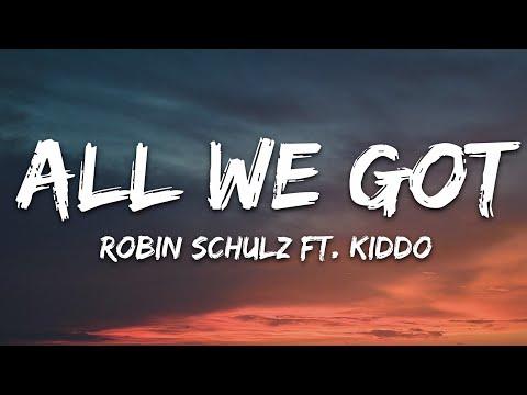 Robin Schulz Feat Kiddo - All We Got