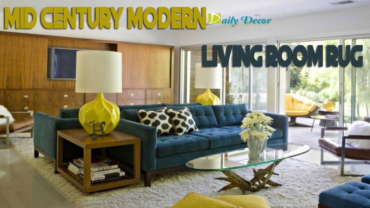 Mid Century Modern Living Room Rug daily decor] mid century modern living room rug - youtube