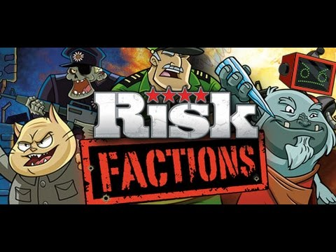 Risk Factions: Game 1 - Part 1