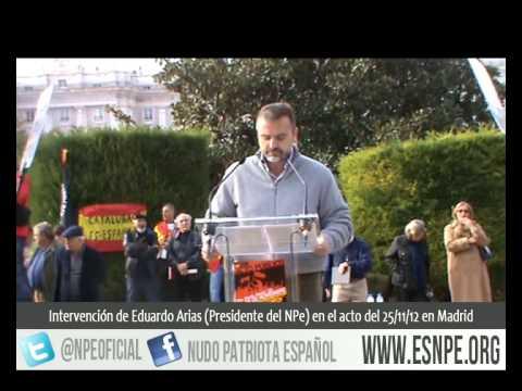 Intervención Eduardo Arias en la Plaza de Oriente 25/11/2012