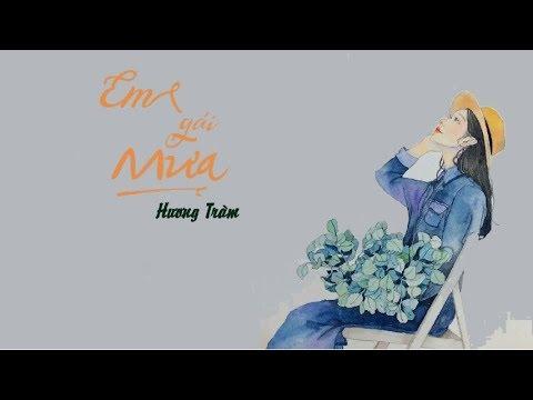 ♪ Em Gái Mưa || Hương Tràm || [ By Sin Lyrics]