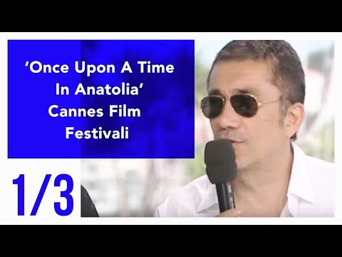 Once Upon A Time in Anatolia - Cannes Film Festival 1/3