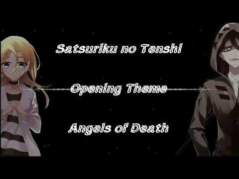 Satsuriku No Tenshi - Angels Of Death Opening (Masaaki Endoh - Vital) Lyrics Video
