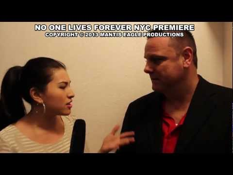 No One Lives Forever NYC Premiere - Warren Bub Interview