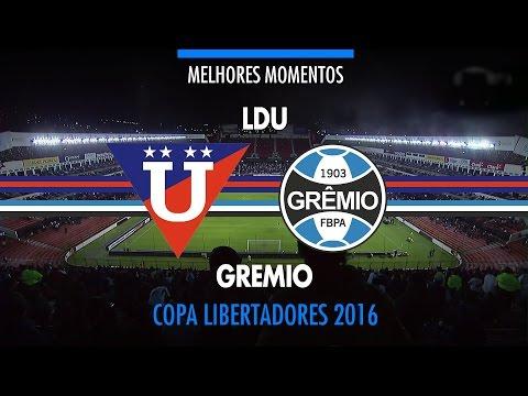 Melhores MOmentos - LDU 2 x 3 Grêmio - Libertadores - 13/04/2016