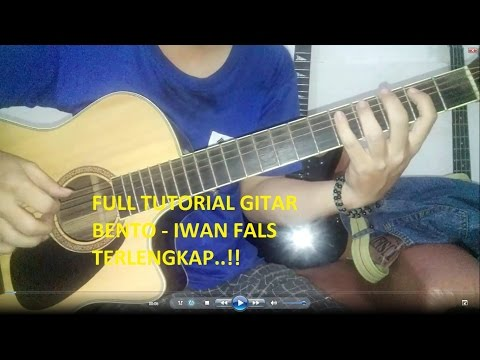 FULL TUTORIAL GITAR BENTO - IWAN FALS  paling lengkap