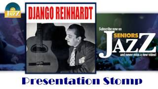 Django Reinhardt - Presentation Stomp (HD) Officiel Seniors Jazz