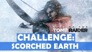 Rise of the Tomb Raider - Scorched Earth Challenge Walkthrough (4 Fuel Tanks Destroyed)