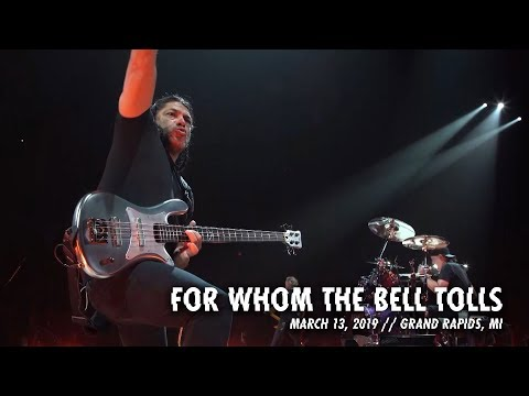 Metallica: For Whom the Bell Tolls (Grand Rapids, MI - March 13, 2019)