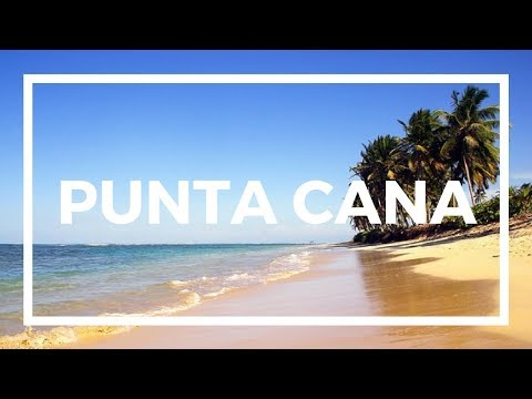 Things to do in Punta Cana | Travel Guide