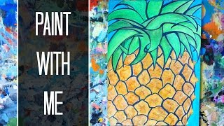 Paint with Me: Pineapple