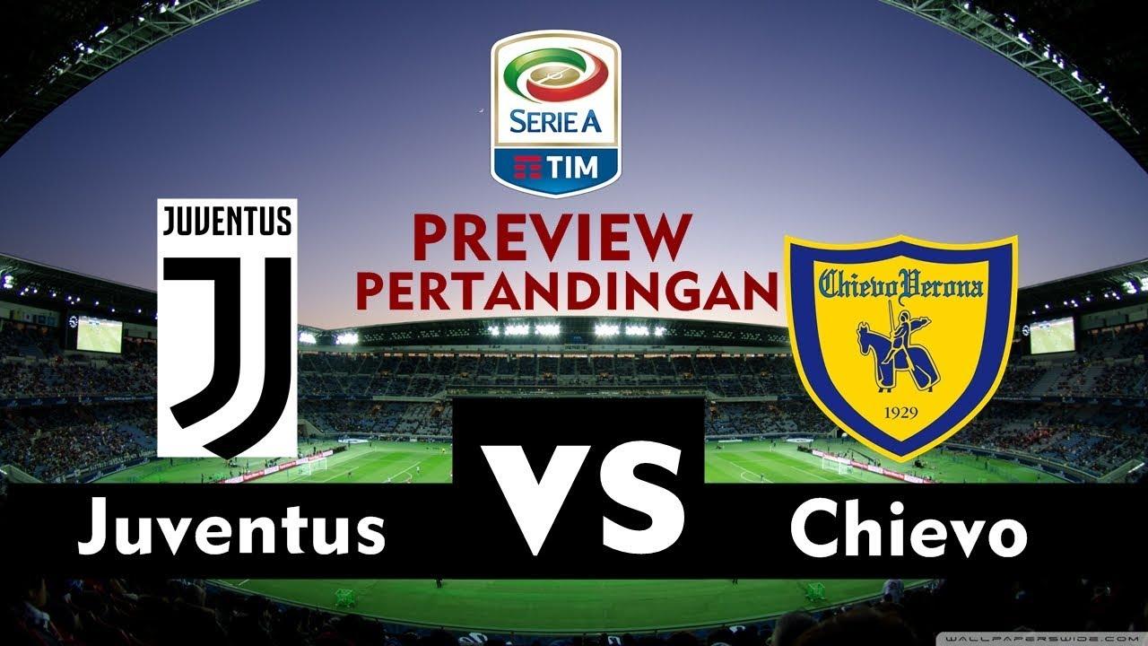 Priview & Prediksi Juventus Vs Chievo Verona - Matcday 20 Liga Serie A Italia 2018/2019