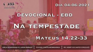 Na tempestade - Mateus 14.22-33