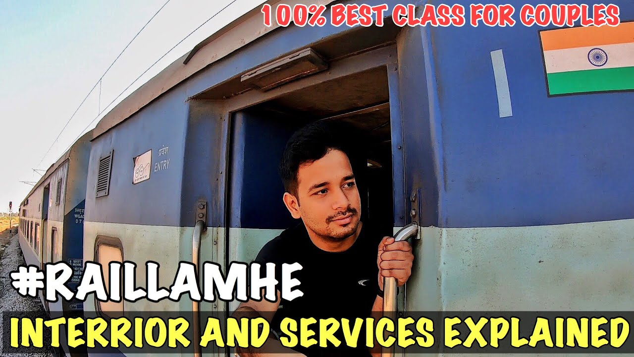 Best class for COUPLES to TRAVEL IN TRAIN #RAILLAMHE