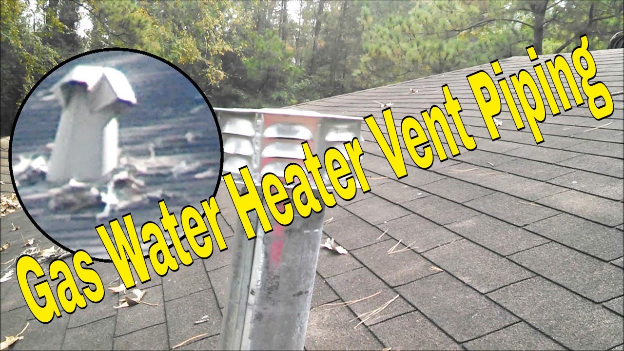 B venting a hot water heater - Gas Water Heater Vent Piping