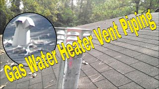 Gas Water Heater Vent Piping    👍👍👍