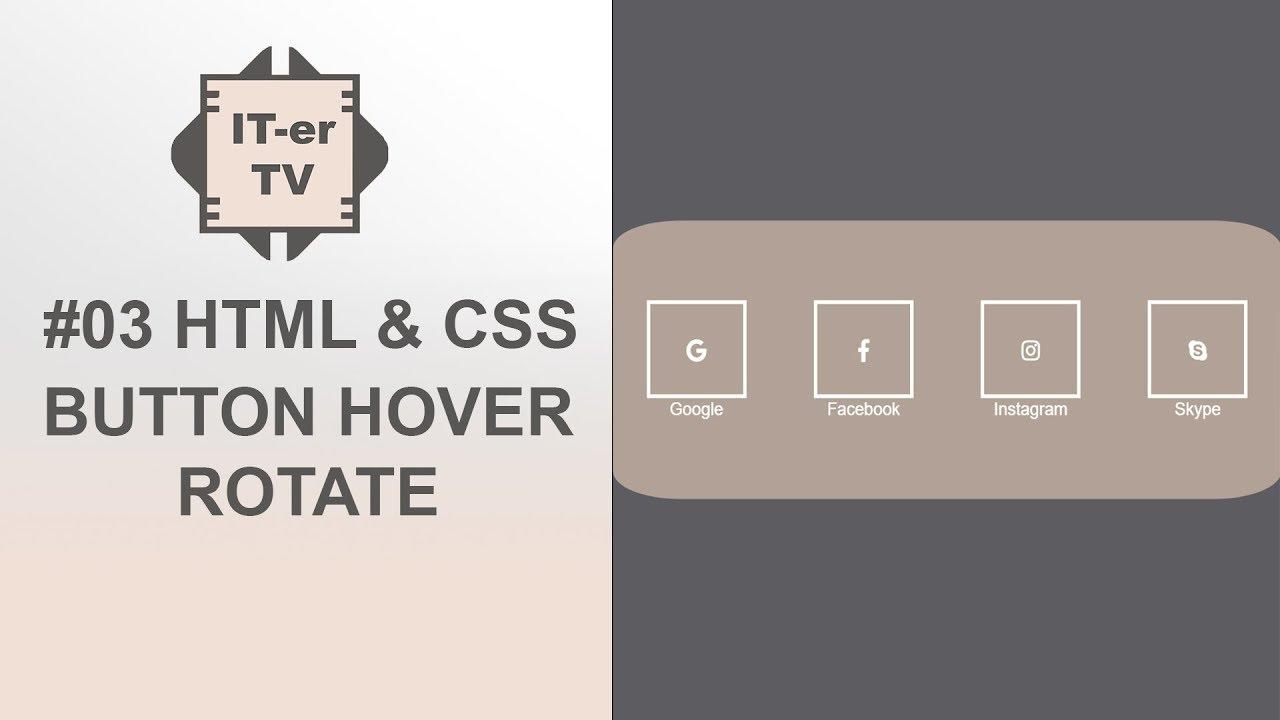 #03 HTML & CSS: Hướng dẫn tạo button xoay vòng cho website