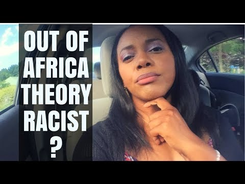Is the Out of Africa Theory Racist? // FB Live June 2017