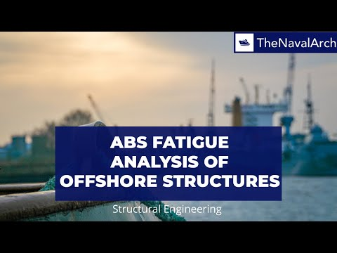 ABS Fatigue Analysis of Offshore Structures - www.thenavalarch.com