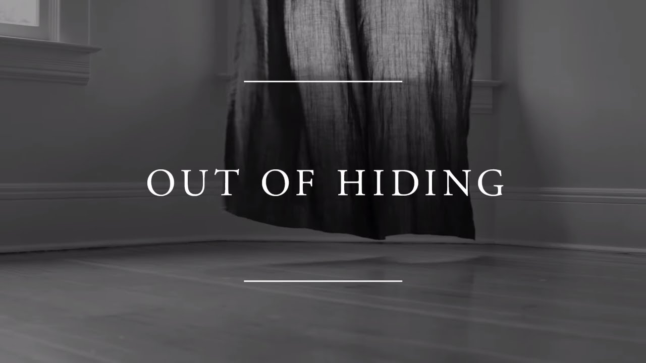 Out Of Hiding Father S Song Official Lyric Video By