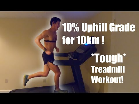 TREADMILL UPHILL 10% GRADE FOR 10KM WORKOUT: SAGE CANADAY RUNNING!