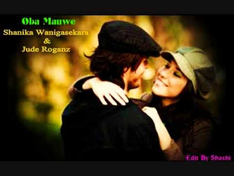 oba mauwe-Shanika Wanigasekara & Jude Roganz.wmv