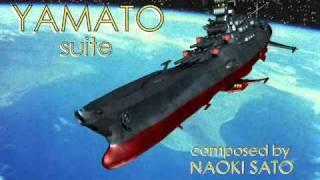 "Space Battleship Yamato ""suite"" composed by Naoki Sato"