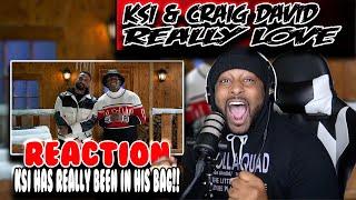 American reacts to KSI & Craig David ( Really Love )   Reaction