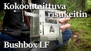Bushbox LF risukeitin | Koepoltto ja arvostelu