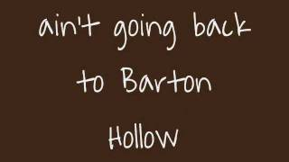 Repeat youtube video Barton Hollow- The Civil Wars (LYRiCS)
