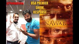 Chekka Chivantha Vaanam (Nawab) Movie USA Premier Response