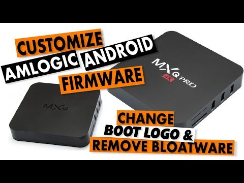 Amlogic Customization Tool: Brief Introduction To Modifying Android IMG Firmware