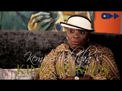 King Women- Taiwo Ajai-Lycett Part 1 (Ep 1)