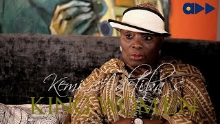 King Women- Taiwo Ajai-Lycett Part 1 Ep 1