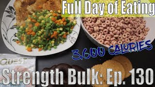 Another 3,600 Calories Full Day of Eating | Fun with the Kids | Vlog | Strength Bulk Ep. 130