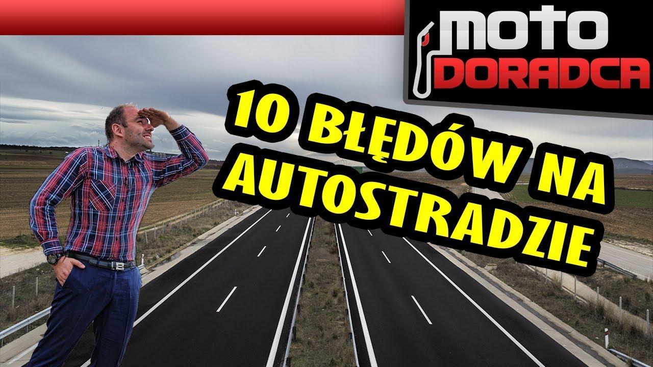 10 największych błędów na autostradzie #MOTODORADCA