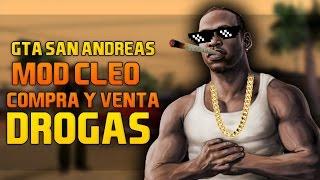 CLEOMOD:TRAFICANTE DE DROGA EN GTA SAN ANDREAS