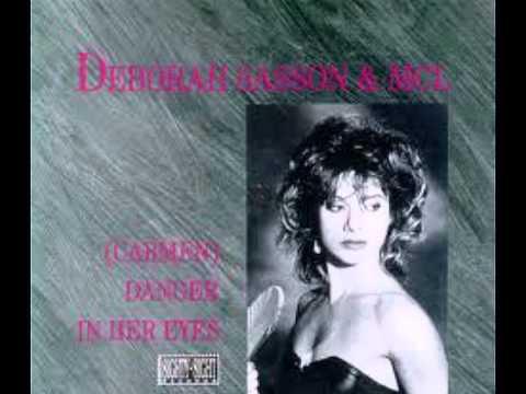 Deborah Sasson & MCL  Carmen Danger In Her Eyes Techno  House Mix `88 HQ