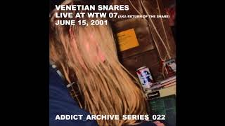 Venetian Snares - Live at WTW 07 (aka Return of The Snare) (June 15, 2001)