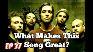 What Makes This Song Great? Ep.37 INCUBUS